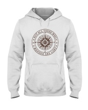 Not All Those Who Wander Are Lost Hooded Sweatshirt thumbnail