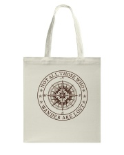 Not All Those Who Wander Are Lost Tote Bag thumbnail