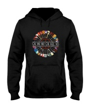 Oh My My Oh Hell Yes D0774 Hooded Sweatshirt front