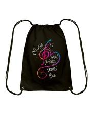 Music Is What Feelings Sound Like D0211 Drawstring Bag thumbnail