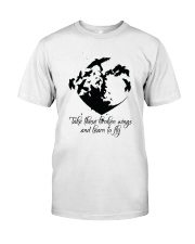 Take These Broken Wings D01032 Classic T-Shirt front