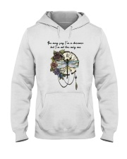 You May Say I'm A Dreamer D0969 Hooded Sweatshirt front