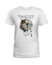 You May Say I'm A Dreamer D0969 Ladies T-Shirt thumbnail
