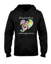 Fill My Heart With Song D0818 Hooded Sweatshirt front
