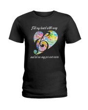 Fill My Heart With Song D0818 Ladies T-Shirt thumbnail