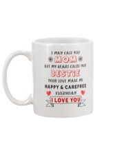 Mom - My Heart Calls You Bestie - White Mug Mug back