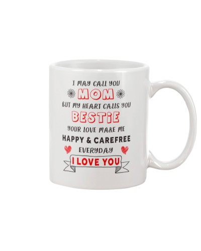 Mom - My Heart Calls You Bestie - White Mug