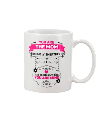 The Mom Everyone Wishes They Had - White Mug