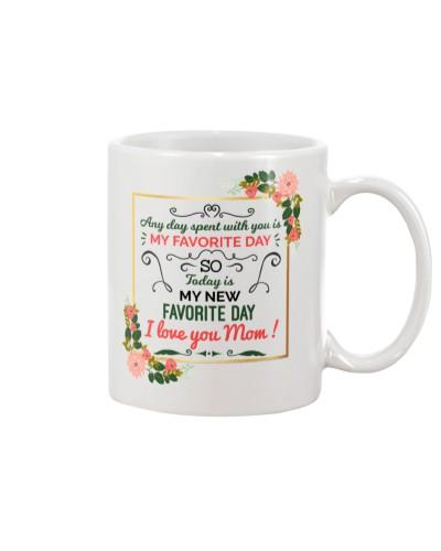 Mom - My Favourite Day - White Mug