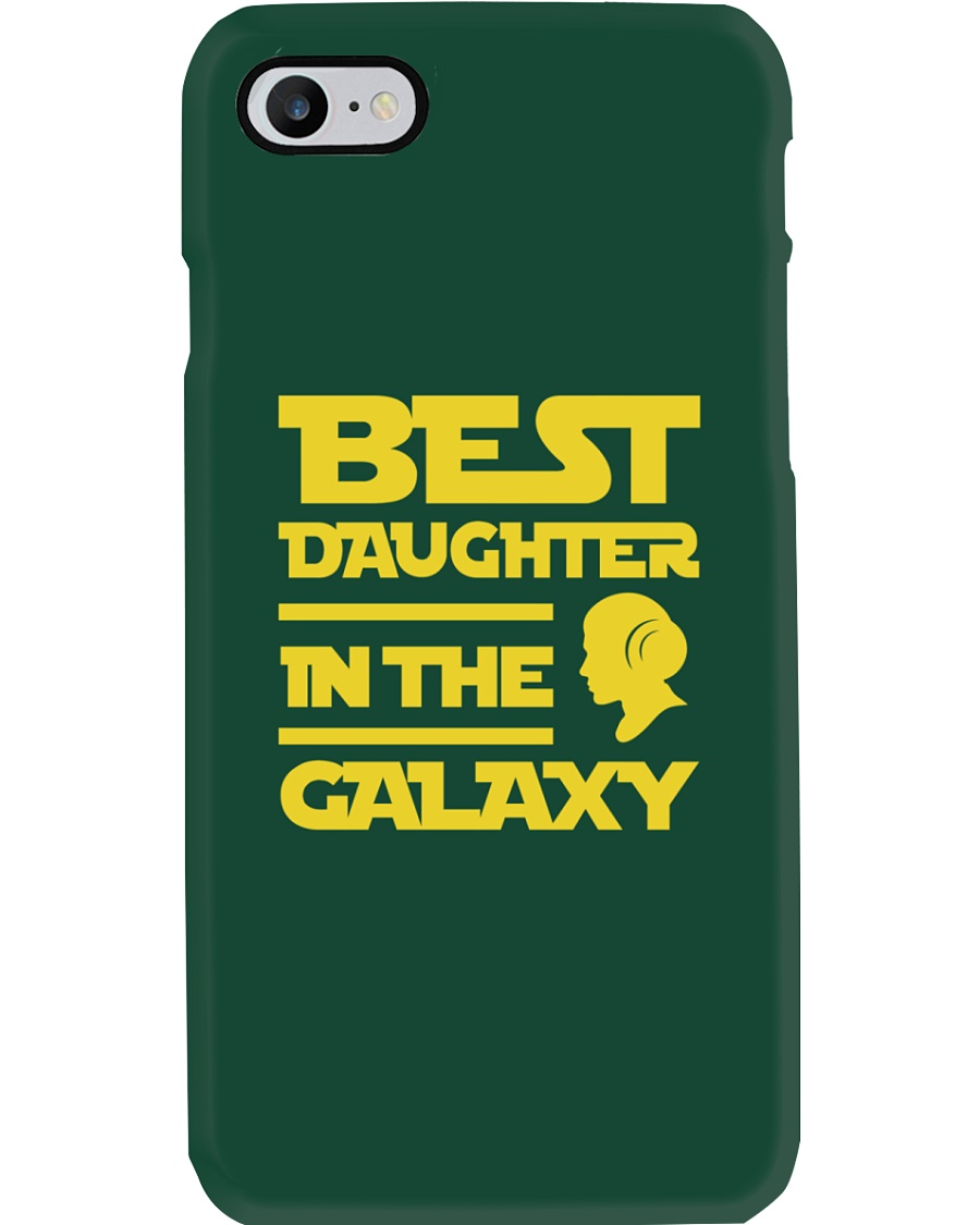 Best Daughter In The Galaxy - Phone Case Phone Case