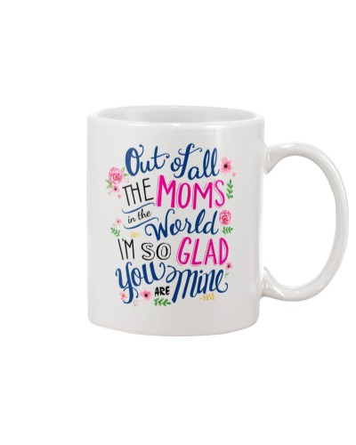 Mom - Out of All The Moms - White Mug