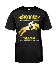 Behind every Great Horse Boy is a MaMa Classic T-Shirt thumbnail