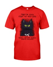 Might be crazy might just need carbs youll never Classic T-Shirt tile