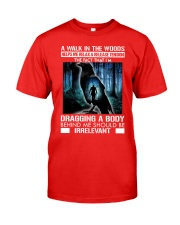 Crow A walk in the woods dragging a body shirt Classic T-Shirt tile