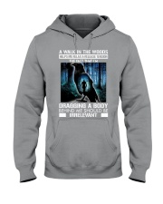 Crow A walk in the woods dragging a body shirt Hooded Sweatshirt thumbnail