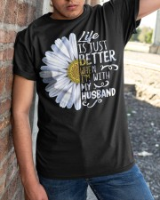 Daisy life is just better when Im  Classic T-Shirt apparel-classic-tshirt-lifestyle-27