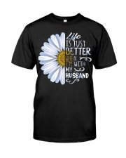 Daisy life is just better when Im  Classic T-Shirt front