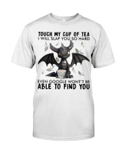 Dragon Touch My Cup Of Tea I Will Slap  So Hard  Classic T-Shirt front