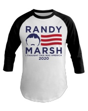 Randy Marsh I thought this was America 2020 shirt Baseball Tee thumbnail