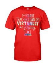 2nd Grade teachers can do virtually anything Classic T-Shirt tile