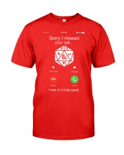 D20 Sorry I missed your call I was on a side Classic T-Shirt tile