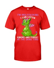 Dragon Im multitasking I can listen Ignore and  Classic T-Shirt tile