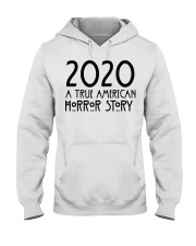 2020 a true American Horror story shirt Hooded Sweatshirt thumbnail