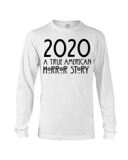 2020 a true American Horror story shirt Long Sleeve Tee thumbnail
