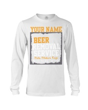 Beer Removal Service Personalized Custom Name  Long Sleeve Tee thumbnail