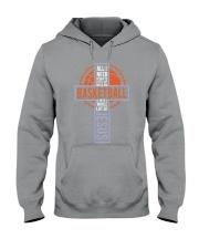 All I Need Today Is Little Bit Of Basketball Hooded Sweatshirt thumbnail