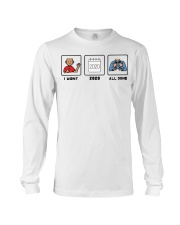 I want 2020 all done shirt Long Sleeve Tee thumbnail