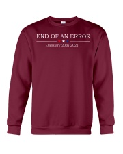 End of an error January 20th 2021 shirt Crewneck Sweatshirt thumbnail