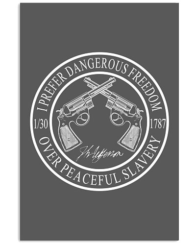 Second Amendment I Prefer Dangerous Freedom