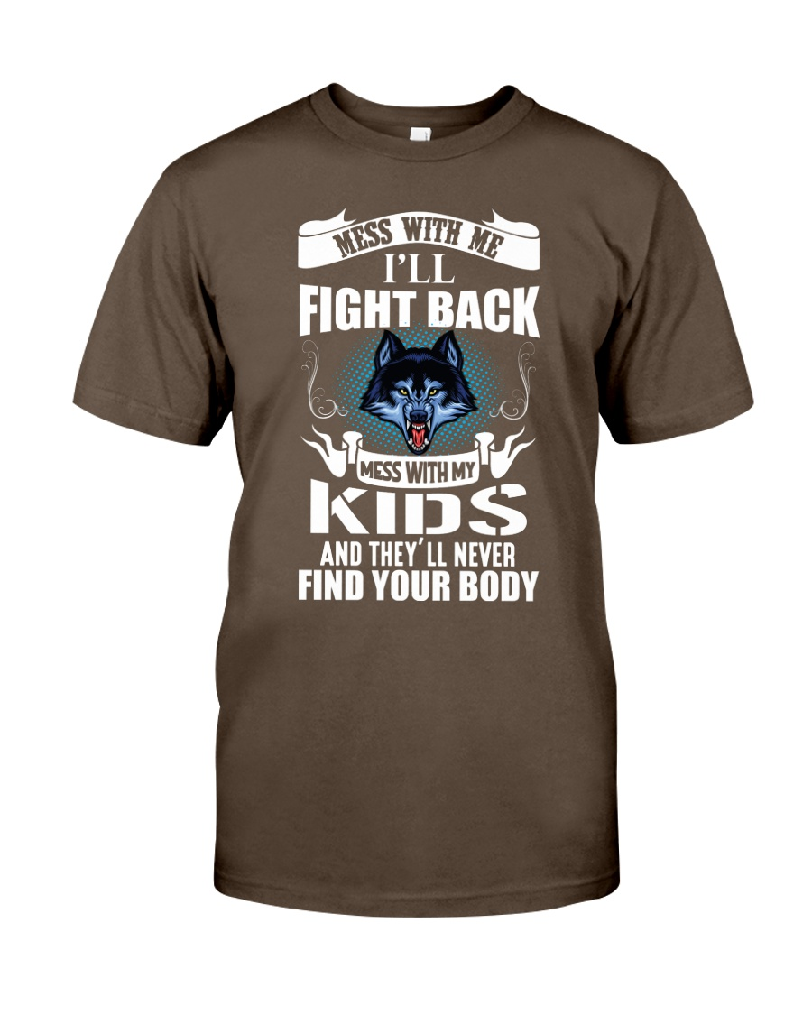 Mess With My Kids Premium Fit Mens Tee