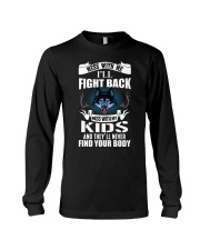 Mess With My Kids Long Sleeve Tee thumbnail