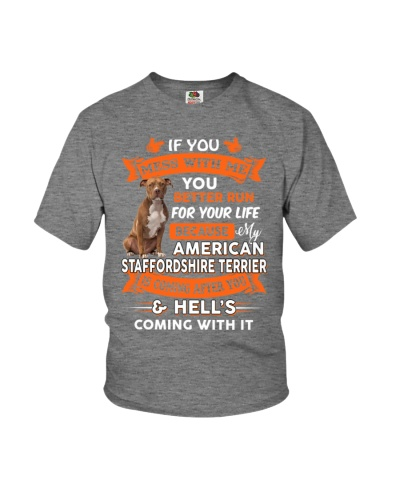 IF YOU MESS MY AMERICAN STAFFORDSHIRE TERRIER