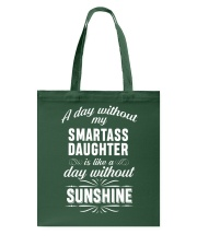 My Daughter is my Sunshine Tote Bag thumbnail