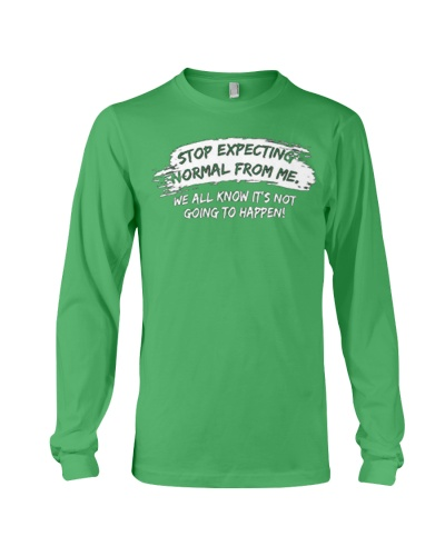 123t Men's Stop Expecting Normal from Me T-Shirt