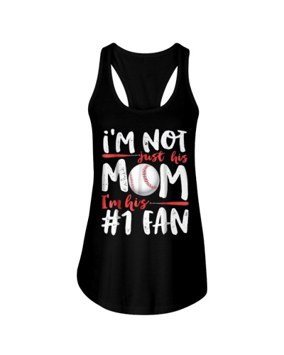 I'm Not Just His Mom Number 1 Fan Baseball T shirt