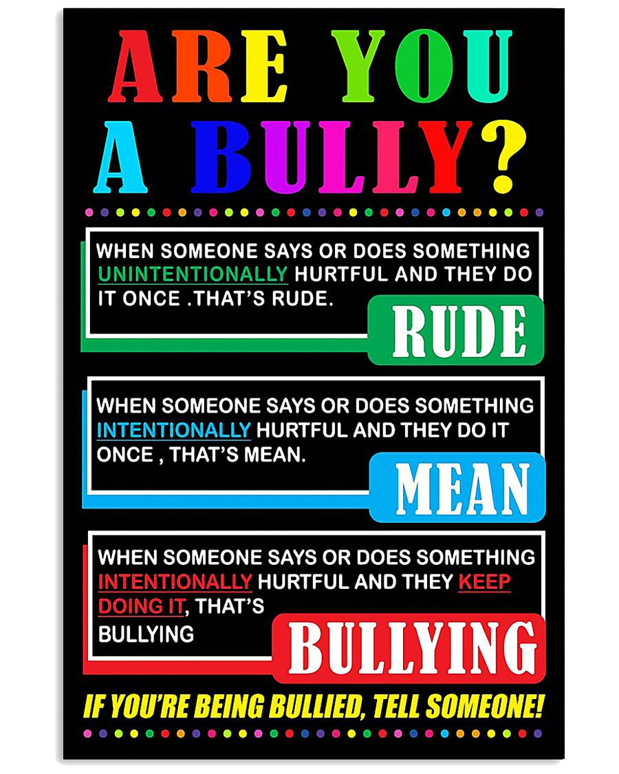 ARE YOU A BULLY 11x17 Poster