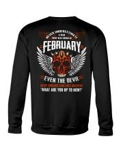 FEBRUARY - EVEN THE DEVIL Crewneck Sweatshirt thumbnail