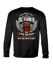 OCTOBER - EVEN THE DEVIL Crewneck Sweatshirt thumbnail