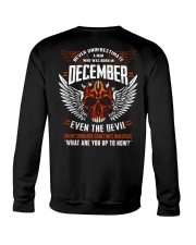 DECEMBER - EVEN THE DEVIL Crewneck Sweatshirt thumbnail
