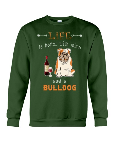 LIFE IS BETTER WITH WINE AND A BULLDOG
