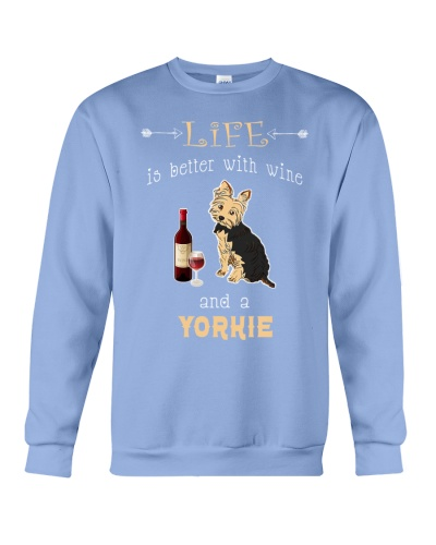 LIFE IS BETTER WITH WINE AND A YORKIE