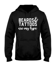 Beards And Tattoos Are My Type T-Shirt Hooded Sweatshirt thumbnail