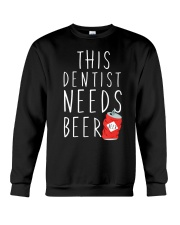 Dentist Needs A Beer Dentistry Dental H Crewneck Sweatshirt thumbnail
