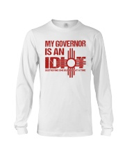 My Governor Is An Idiot Long Sleeve Tee thumbnail