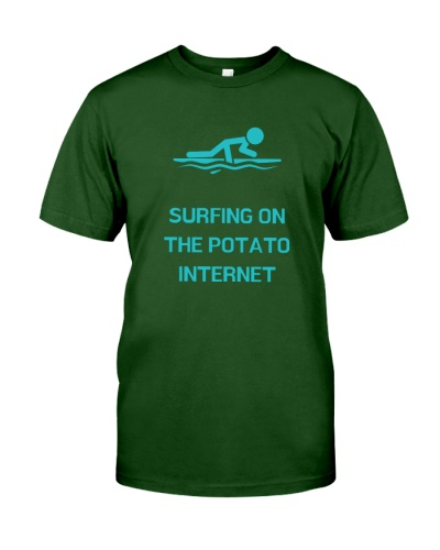 Surfing on the Potato Internet