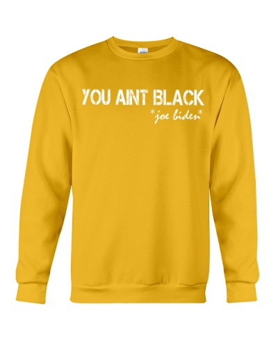 you aint black shirt